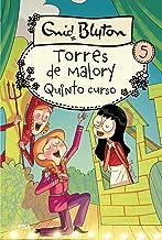 Torres de Malory #5. Quinto curso (Spanish Edition)