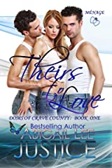 Theirs To Love (Doms of Crave County Book 1) Kindle Edition