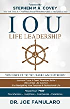 IOU Life Leadership: You Owe It to Yourself and Others