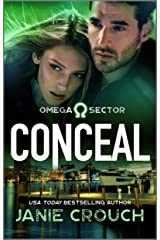 Conceal (Omega Sector Book 3) Kindle Edition