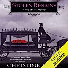Stolen Remains: A Lady of Ashes Mystery