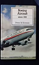 Boeing Aircraft Since 1916 (Putnam Aeronautical Books)