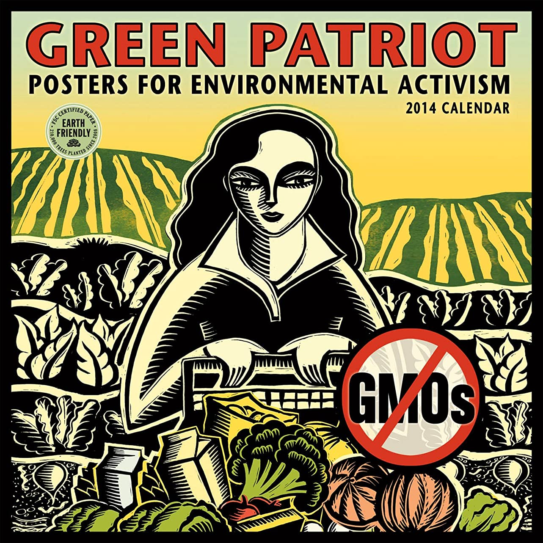 接触規範欠如Green Patriot 2014 Calendar: Posters for Environmental Activism