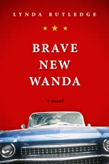 Brave New Wanda Kindle Edition