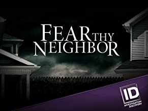 Fear Thy Neighbor Season 4