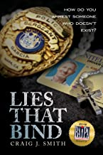 Lies That Bind: How do you arrest someone who doesn't exist?