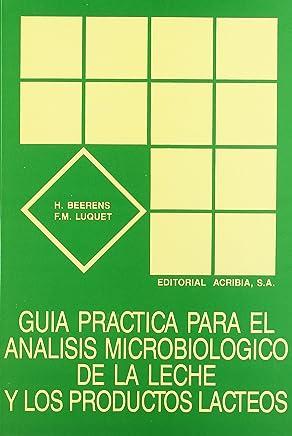 Guía práctica para el análisis microbiológico de la leche y los productos lácteos
