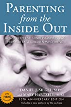 Parenting from the Inside Out: How a Deeper Self-Understanding Can Help You Raise Children Who Thrive: 10th Anniversary Edition PDF