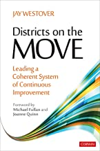 Districts on the Move: Leading a Coherent System of Continuous Improvement