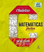 Matemáticas Fáciles Para Bachillerato - 9788467044478 (CHULETAS)