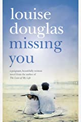 Missing You: An Emotional Rollercoaster, That Will Have You in Tears (English Edition) Format Kindle