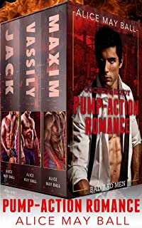 Cocked and Loaded: Ruthless men of power v smart, sassy women (Pump Action Romance Book 2)