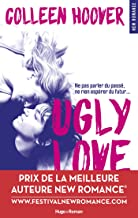 Ugly Love (NEW ROMANCE) (French Edition)