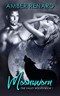 Moonsworn (Pine Valley Wolves)