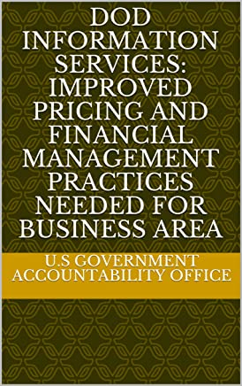 DOD Information Services: Improved Pricing and Financial Management Practices Needed for Business Area