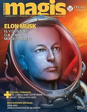 Elon Musk El visionario que podría morir en marte (Magis 454) (Spanish Edition)