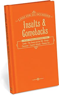 Insults and Comebacks for All Occasions