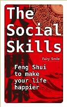 The social skills: Feng Shui to make your life happier