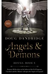 Refuge: Book 5: Angels & Demons Kindle Edition