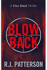 Blowback (Titus Black Thriller series Book 5) Kindle Edition