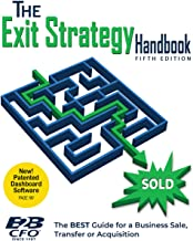 The Exit Strategy Handbook: The BEST Guide for a Business Sale, Transfer or Acquisition