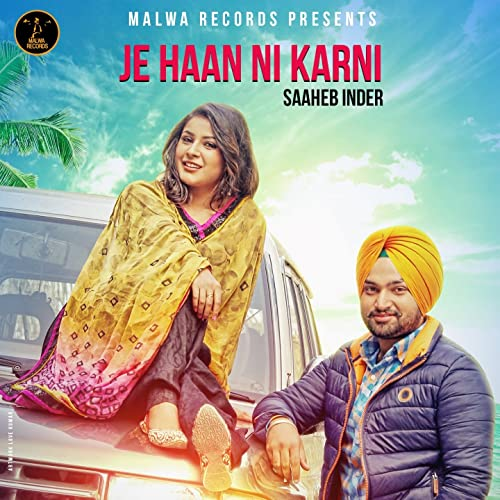 Je Haan Ni Karni by Saaheb Inder on Amazon Music - Amazon com