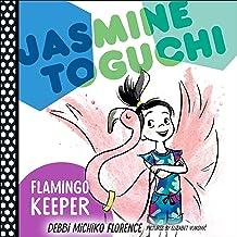Jasmine Toguchi, Flamingo Keeper: Jasmine Toguchi, Book 4