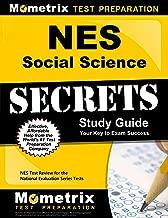 NES Social Science Secrets Study Guide: NES Test Review for the National Evaluation Series Tests (Secrets (Mometrix))
