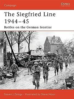 Siegfried Line 1944-45: Battles on the German Frontier