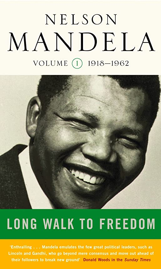 前にロケットインゲンLong Walk To Freedom Vol 1: 1918-1962 (English Edition)