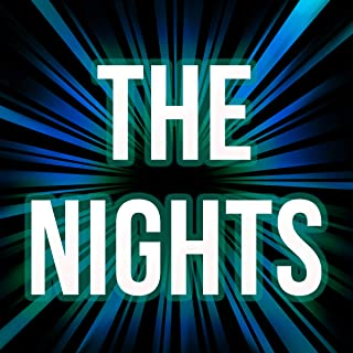 The Nights (A Tribute to Avicii)
