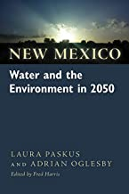 New Mexico Water and the Environment in 2050