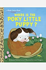 Where is the Poky Little Puppy? (Little Golden Book) Kindle Edition
