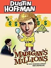 Madigan's Millions