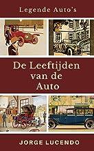 De Leeftijden van de Auto: Legende Auto's (Dutch Edition)