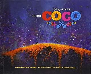 The Art of Coco: (Pixar Fan Animation Book, Pixar s Coco Concept Art Book)