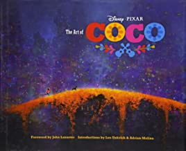 The Art of Coco: (Pixar Fan Animation Book, Pixar s Coco Concept Art Book)