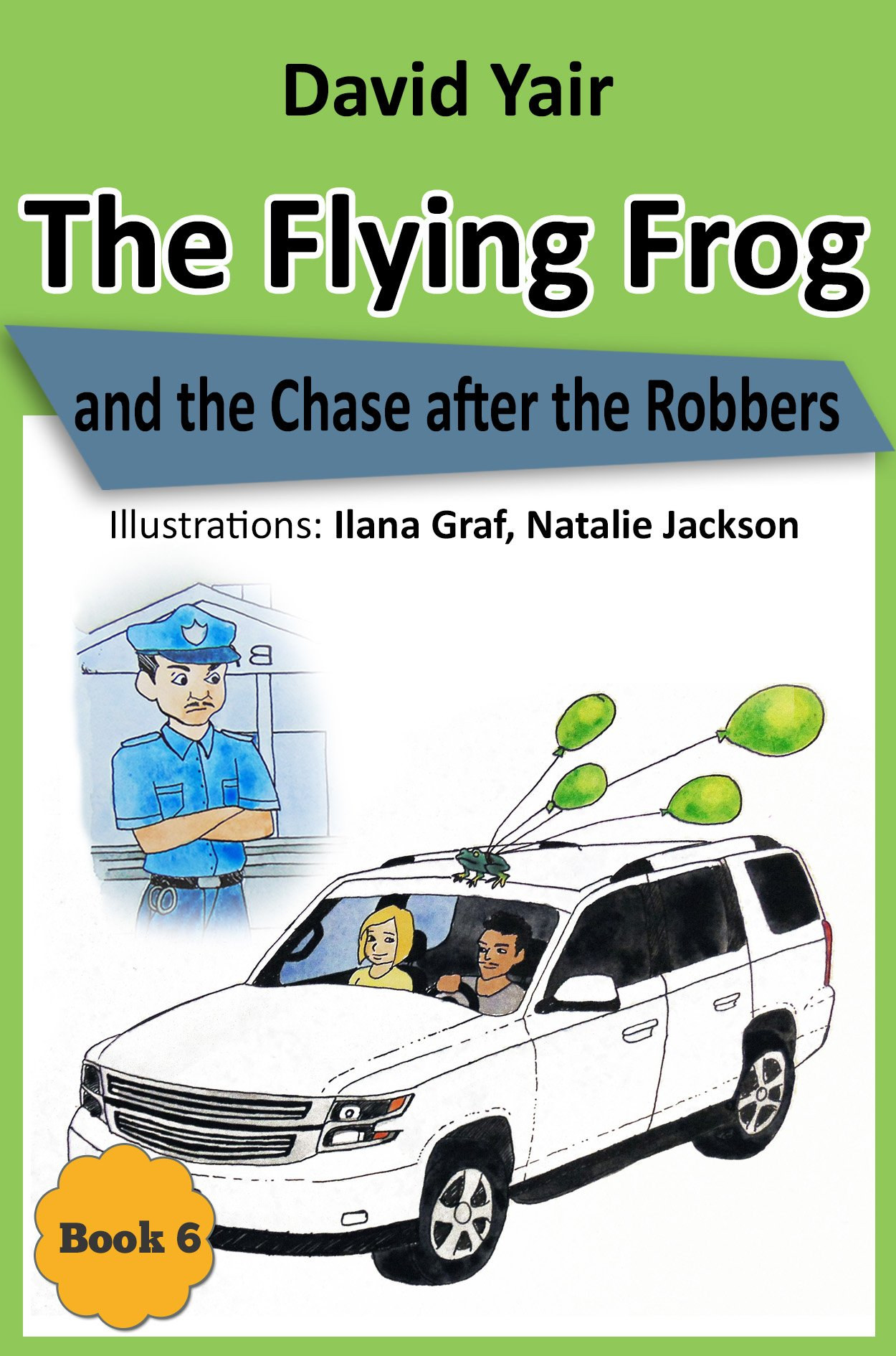 Flying Frog Chase after Robbers ebook