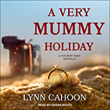 A Very Mummy Holiday: Tourist Trap Mystery Series, Book 7.25