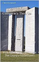 Conspiracy Theories: Post Apocalyptic Monument The Georgia Guidestones