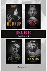 Dare Box Set March 2020/Hookup/The Sex Cure/Hotter on Ice/Slow Han Kindle Edition