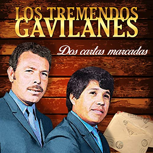 Dos Cartas Marcadas by Los Tremendos Gavilanes on Amazon ...