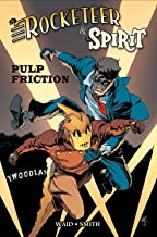 Rocketeer / The Spirit: Pulp Friction (The Rocketeer)