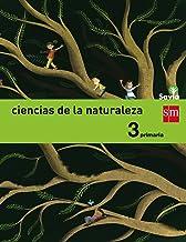 Ciencias de la naturaleza. 3 Primaria. Savia - 9788467570014