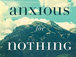 Anxious for Nothing Video Bible Study