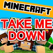Best minecraft song take me down Reviews
