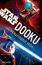 Star Wars™ Dooku - Der verlorene Jedi (German Edition)