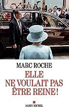 Livres Elle ne voulait pas être reine ! PDF