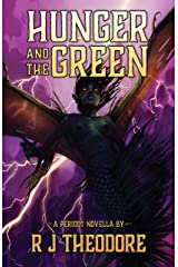 Hunger and the Green: A Peridot Novella (Tales from Peridot) Kindle Edition