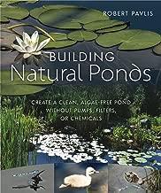 Best building a natural garden pond Reviews